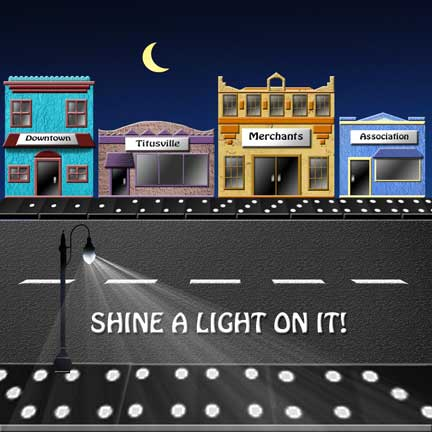 Shine a Light on It - Downtown Titusville