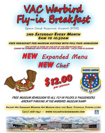 Fly-in breakfasts at the Valiant Air Command in Titusville, FL