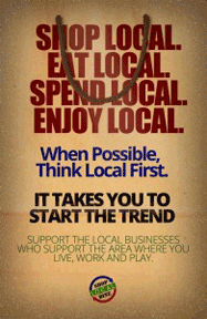 Shop local. They help build out community.