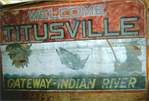 To information, and a question, about an old Welcome to Titusville sign.