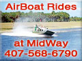 AirBoat Rides at MidWay - Between Christmas & Titusville, FL.